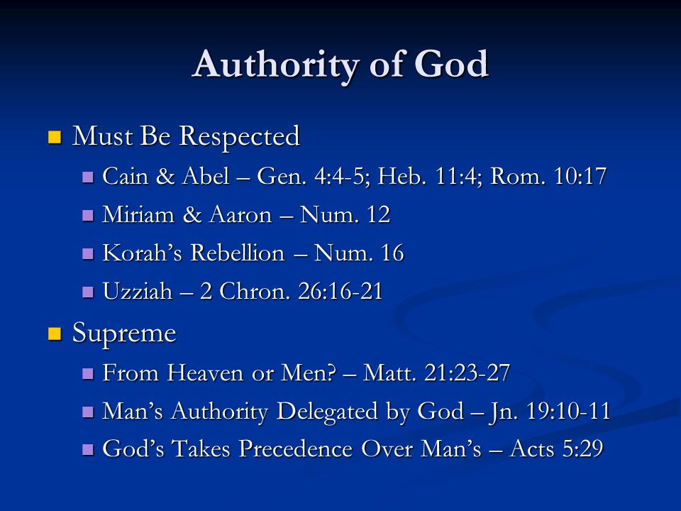 Authority of God Must Be Respected Supreme