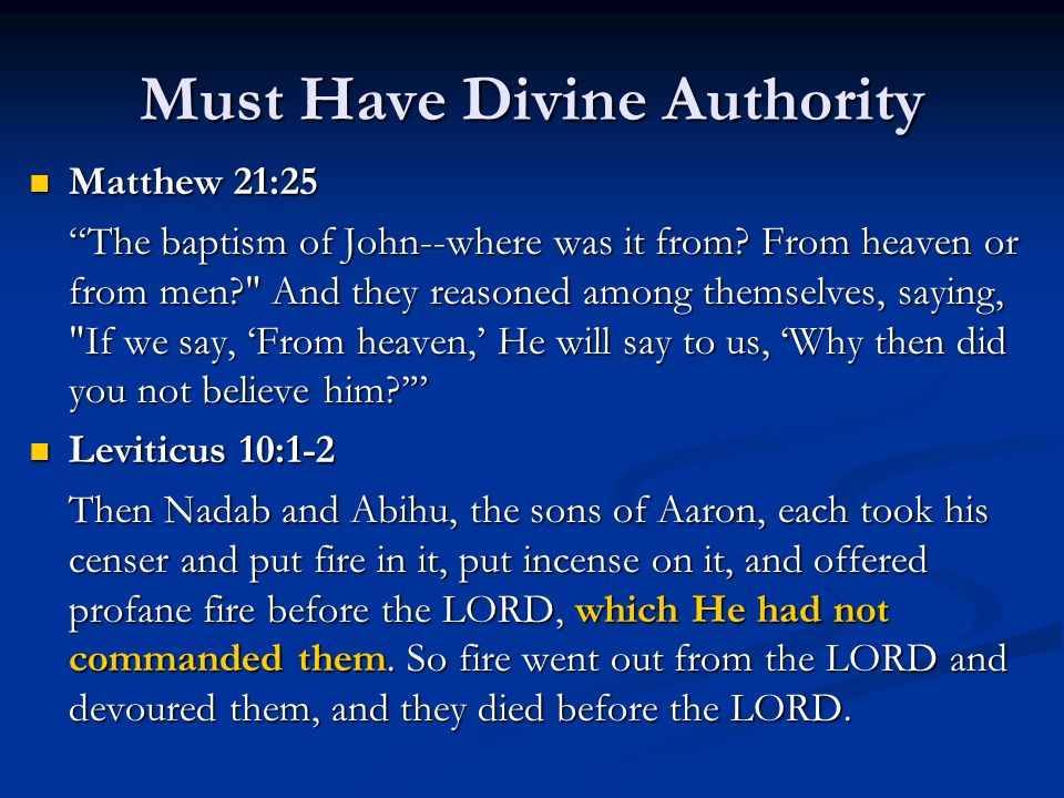 Must Have Divine Authority