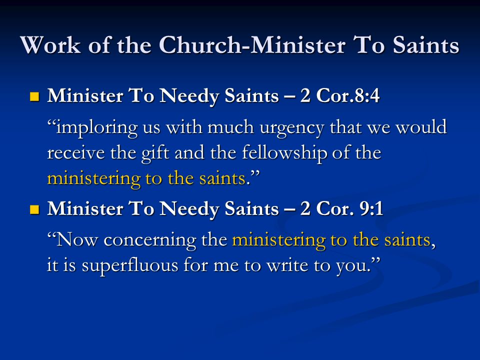 Work of the Church-Minister To Saints
