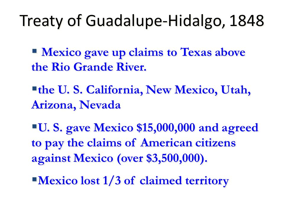 Treaty of Guadalupe-Hidalgo, 1848