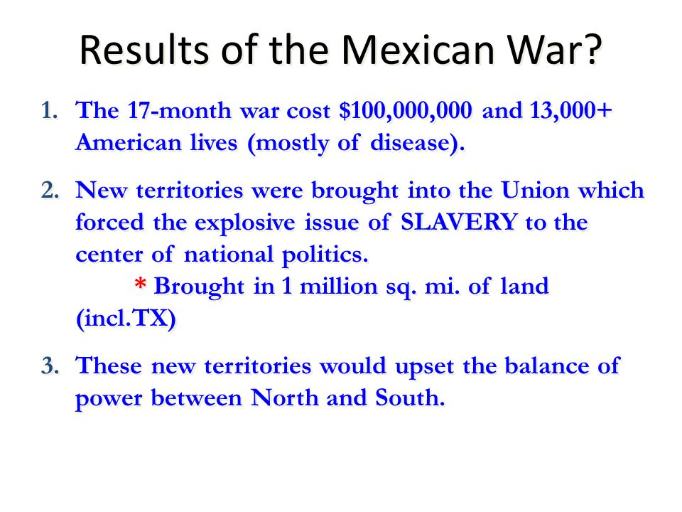 Results of the Mexican War