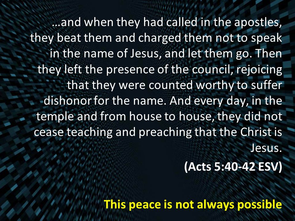 …and when they had called in the apostles, they beat them and charged them not to speak in the name of Jesus, and let them go.