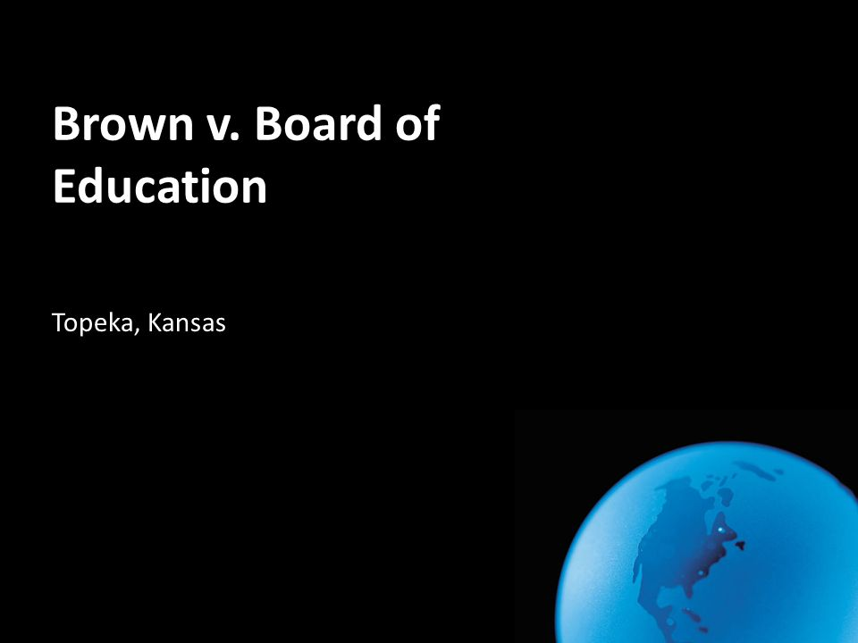 why was the brown v topeka So mr brown filed a court case along with other violated african americans they  were all put under the case of brown vs topeka board of.