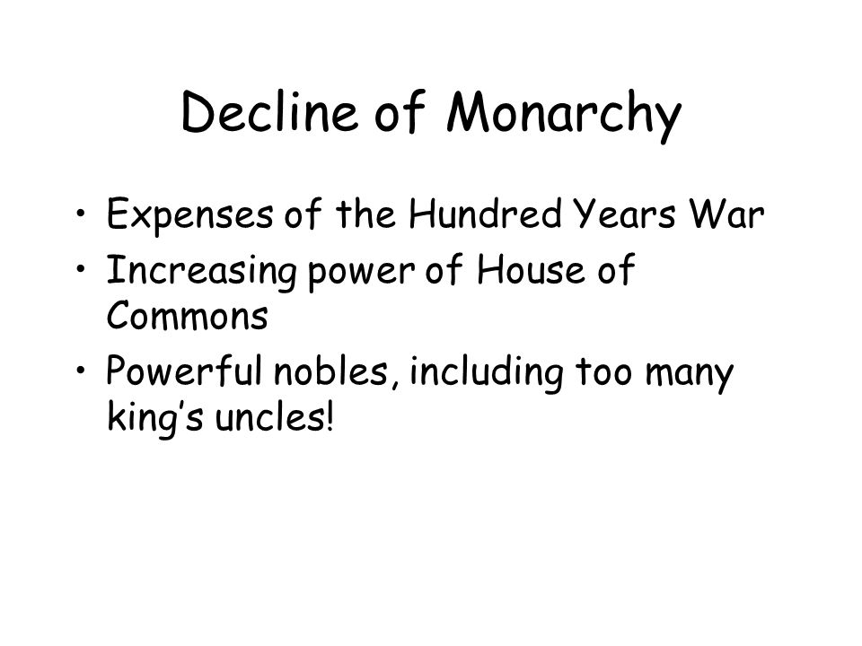 Decline of Monarchy Expenses of the Hundred Years War