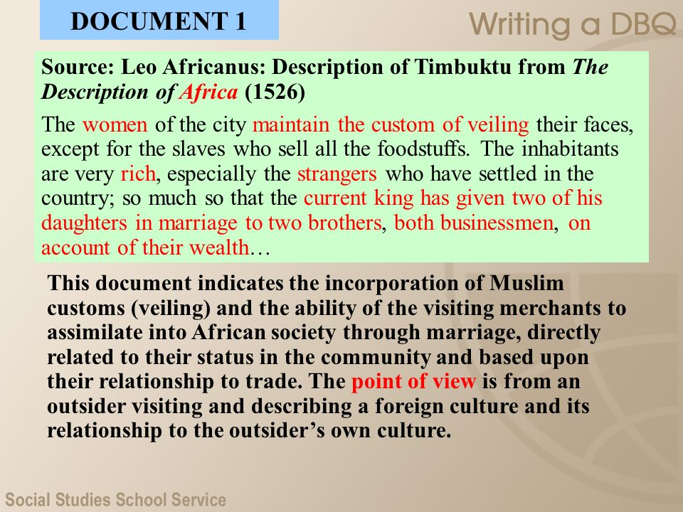 DOCUMENT 1 Source: Leo Africanus: Description of Timbuktu from The Description of Africa (1526)