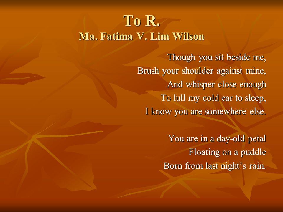 To R. Ma. Fatima V. Lim Wilson