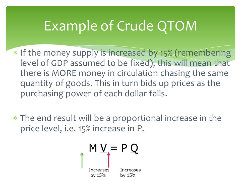 Example of Crude QTOM M V = P Q