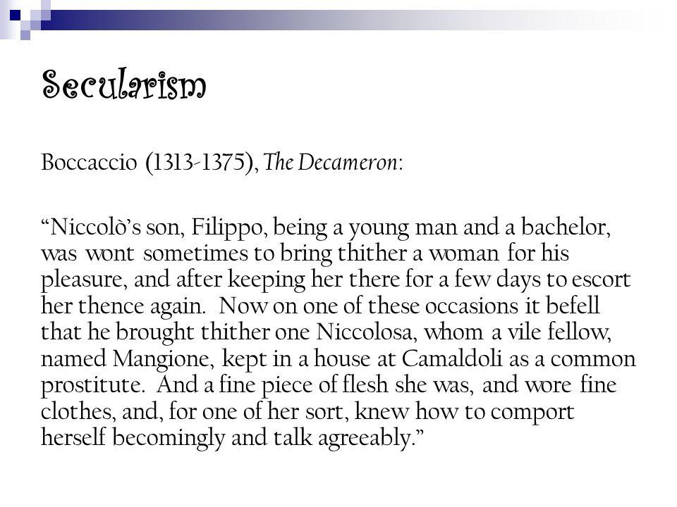 Secularism Boccaccio (1313-1375), The Decameron: