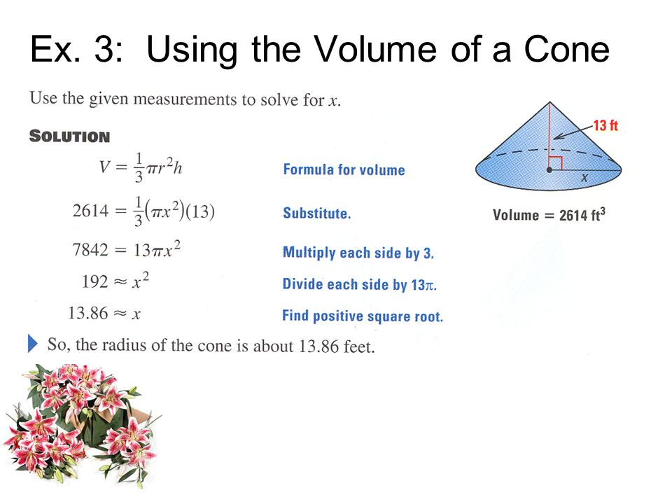 Ex. 3: Using the Volume of a Cone