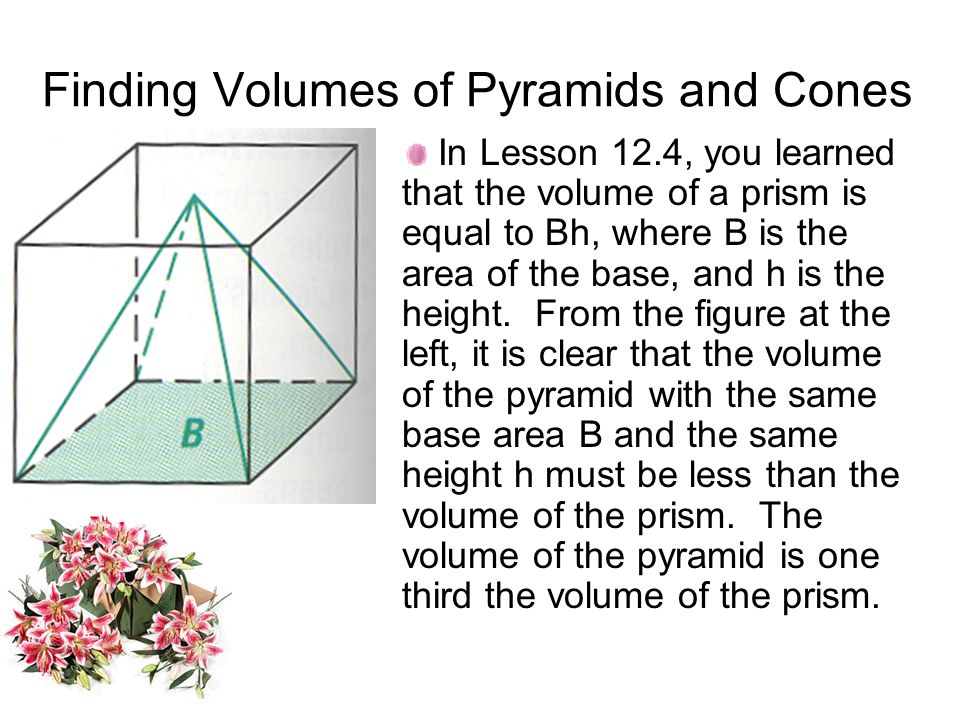Finding Volumes of Pyramids and Cones