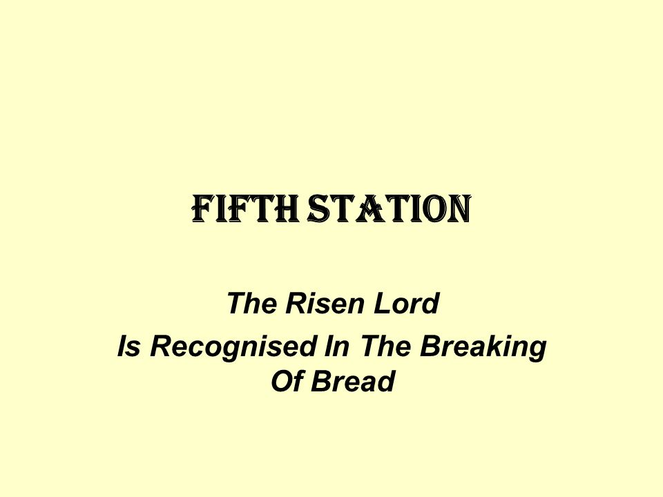 The Risen Lord Is Recognised In The Breaking Of Bread