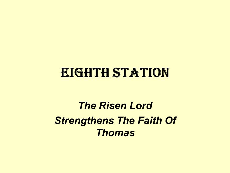 The Risen Lord Strengthens The Faith Of Thomas