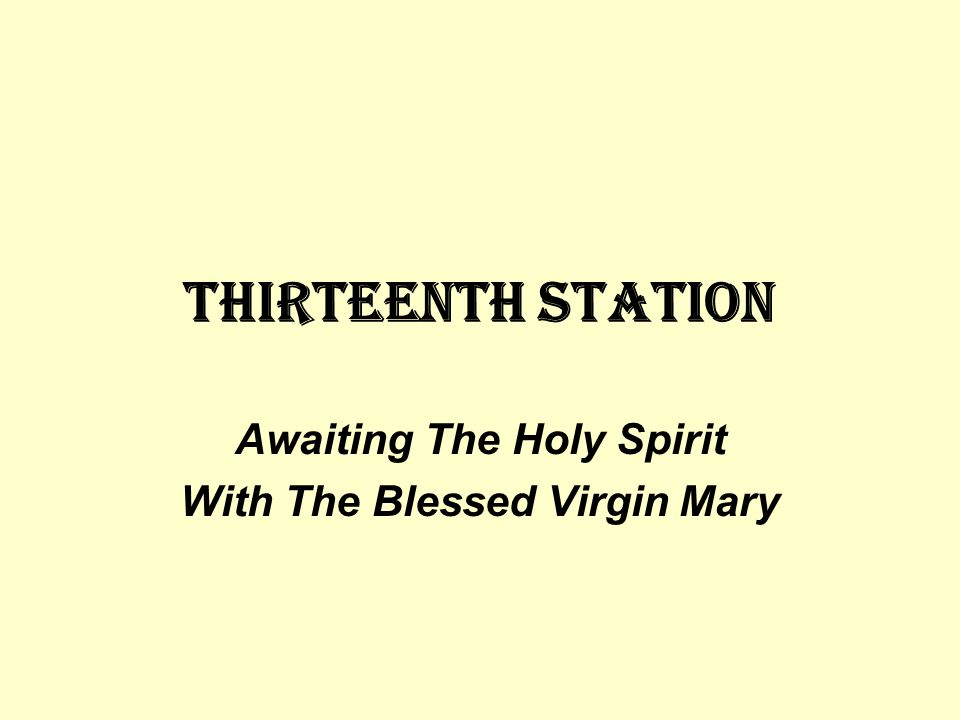 Awaiting The Holy Spirit With The Blessed Virgin Mary