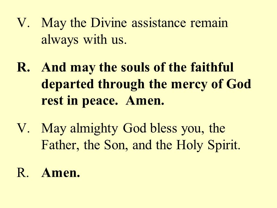 May the Divine assistance remain always with us.