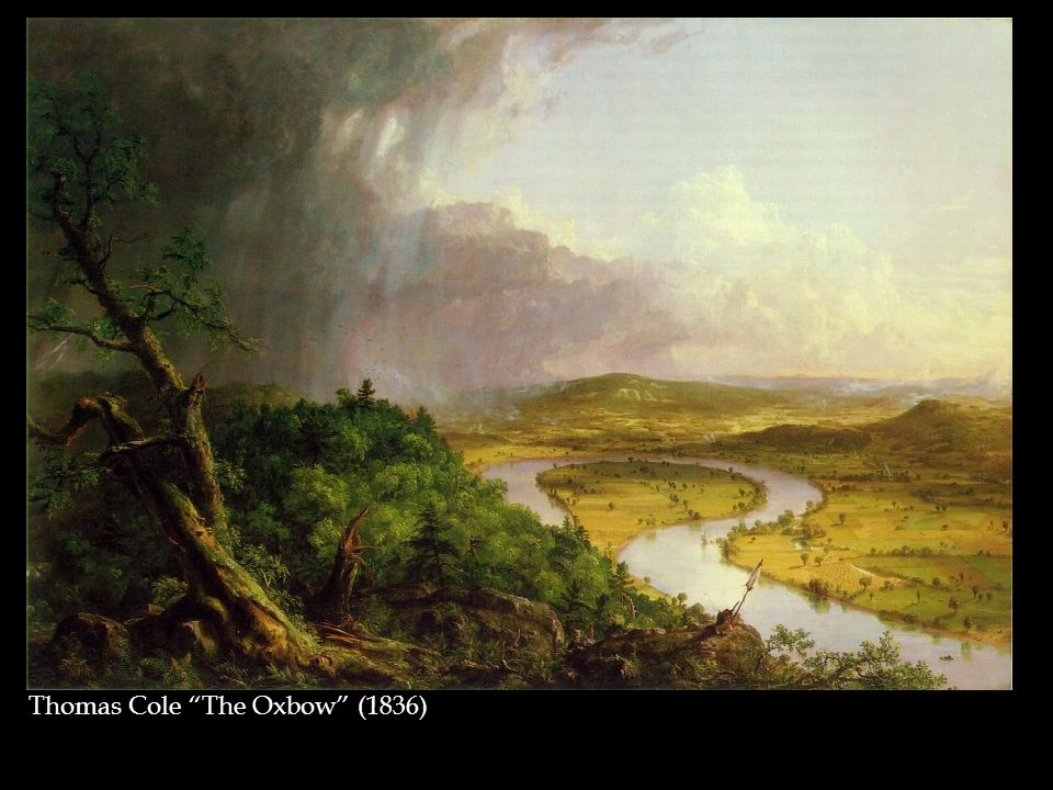 Thomas Cole The Oxbow (1836)