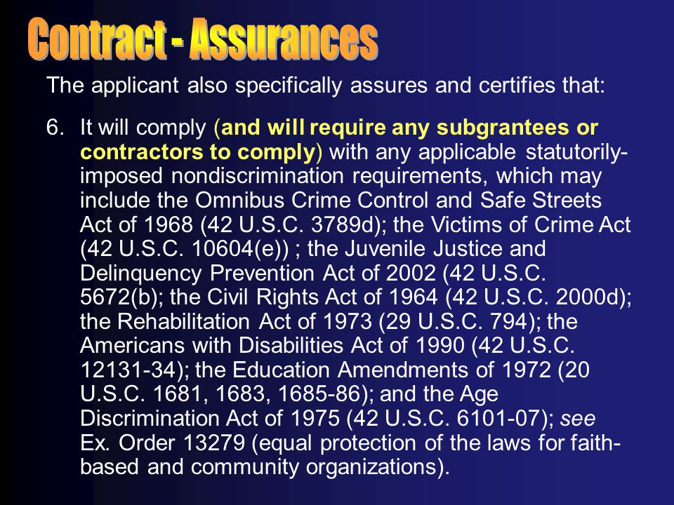 Contract - Assurances The applicant also specifically assures and certifies that: