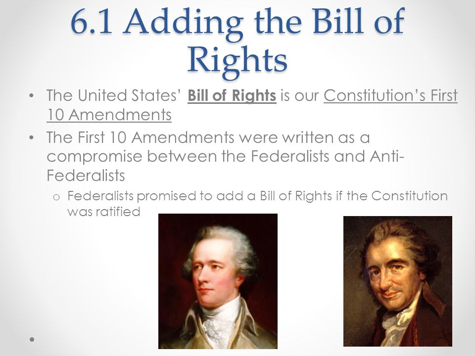 6.1 Adding the Bill of Rights