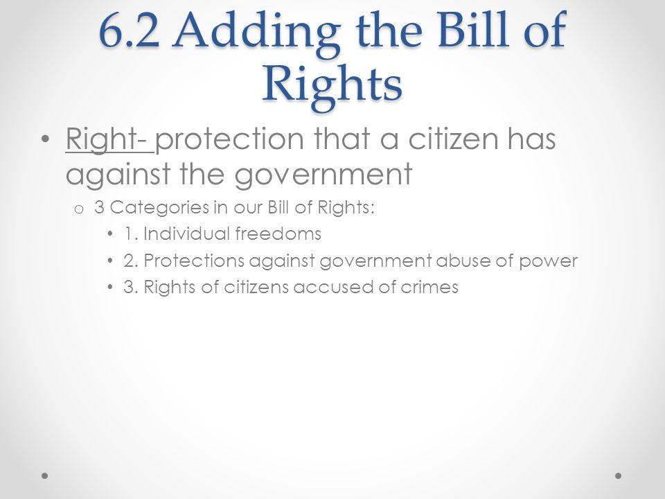 6.2 Adding the Bill of Rights
