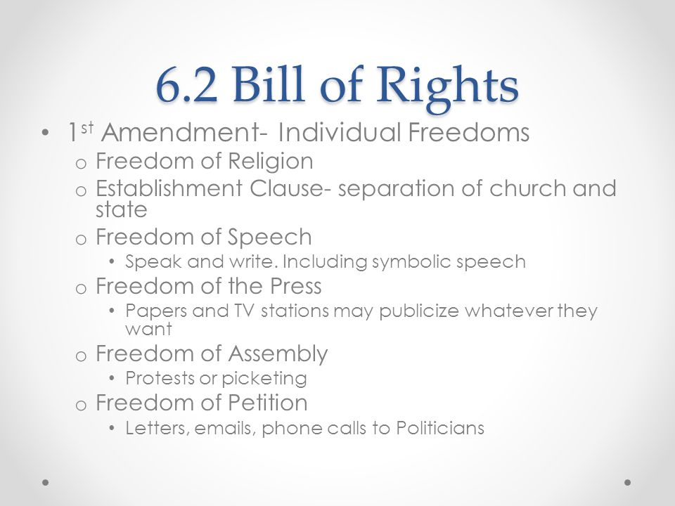6.2 Bill of Rights 1st Amendment- Individual Freedoms