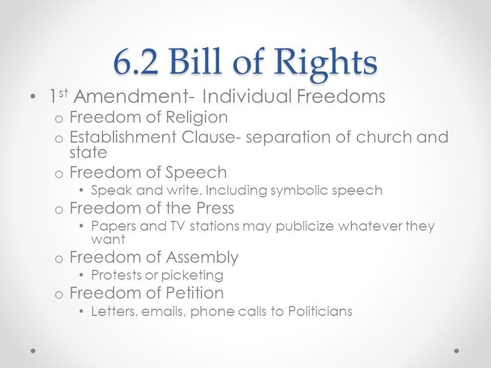 6.2 Bill of Rights 1st Amendment- Individual Freedoms