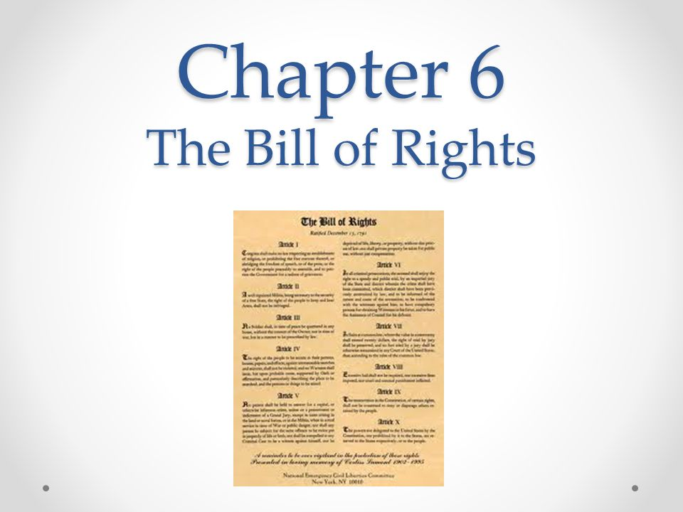 Chapter 6 The Bill of Rights