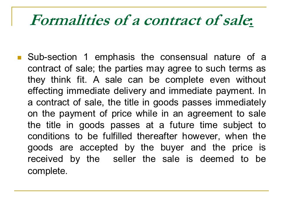 Formalities of a contract of sale: