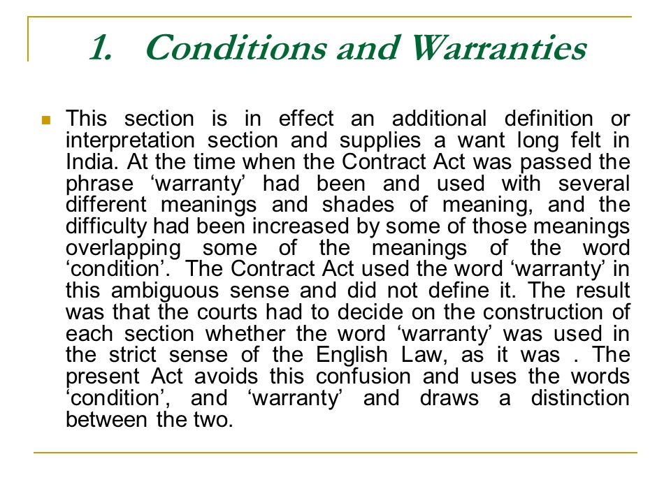 1. Conditions and Warranties