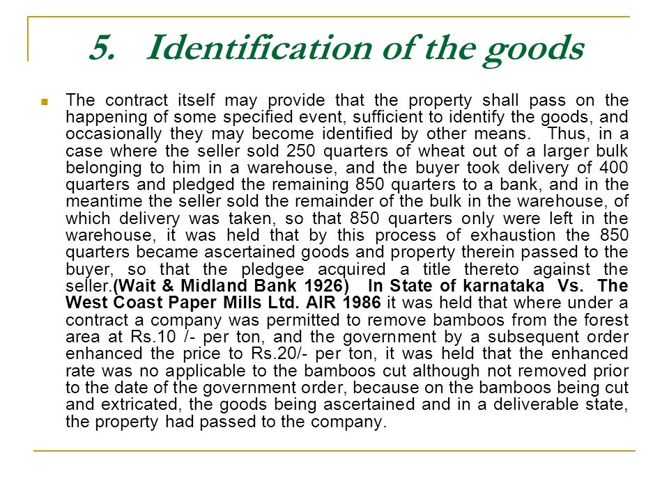 5. Identification of the goods