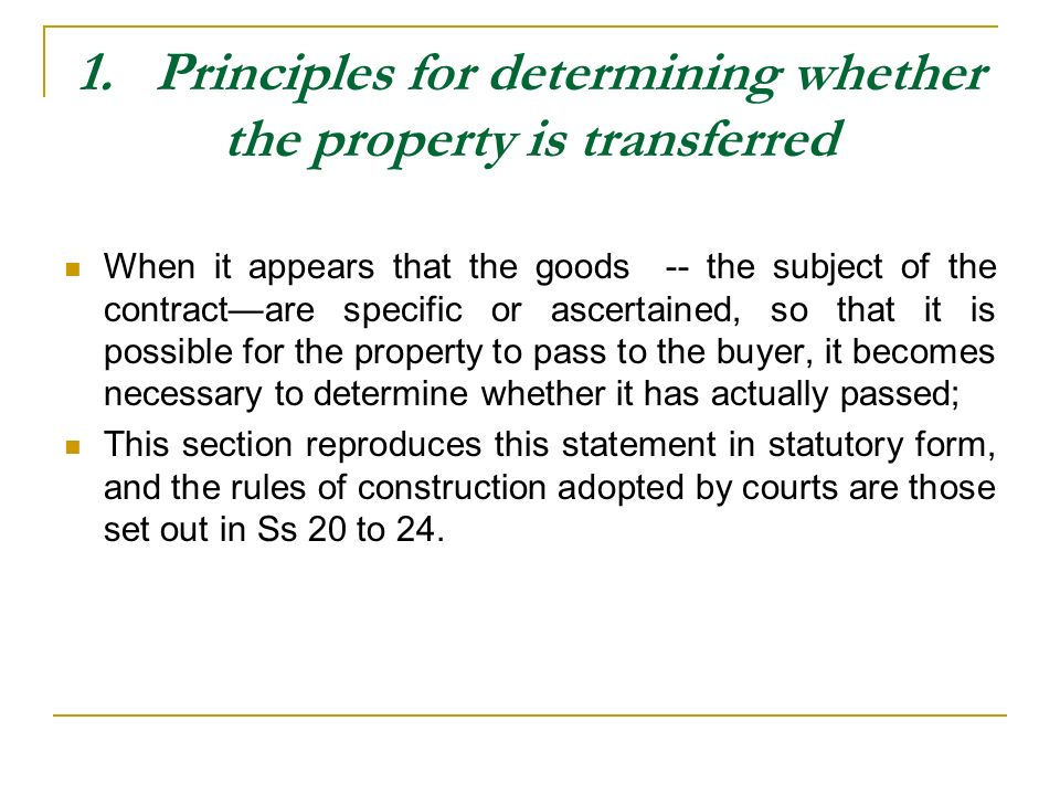 1. Principles for determining whether the property is transferred