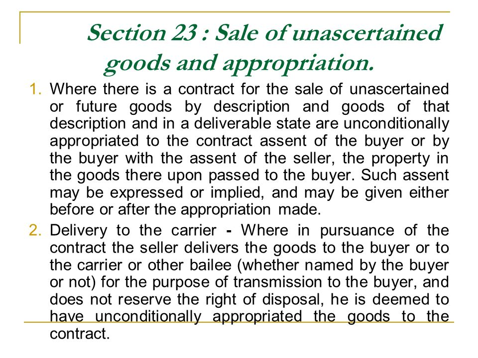 Section 23 : Sale of unascertained goods and appropriation.