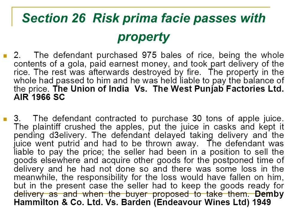 Section 26 Risk prima facie passes with property