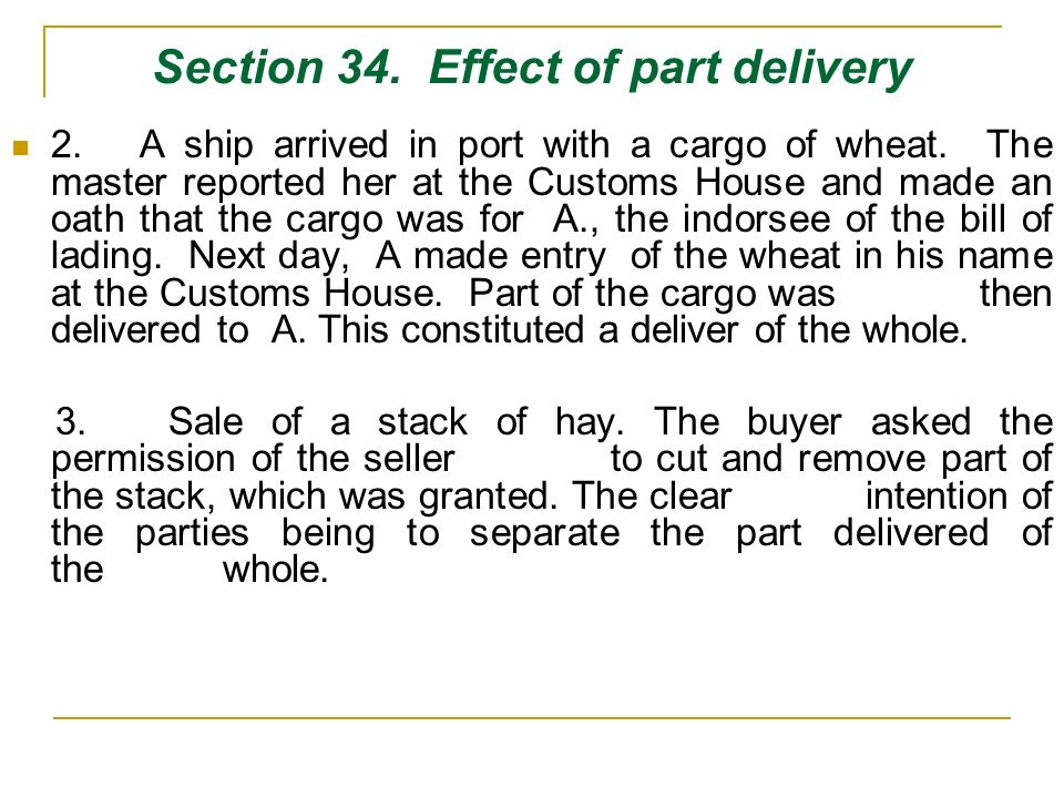 Section 34. Effect of part delivery