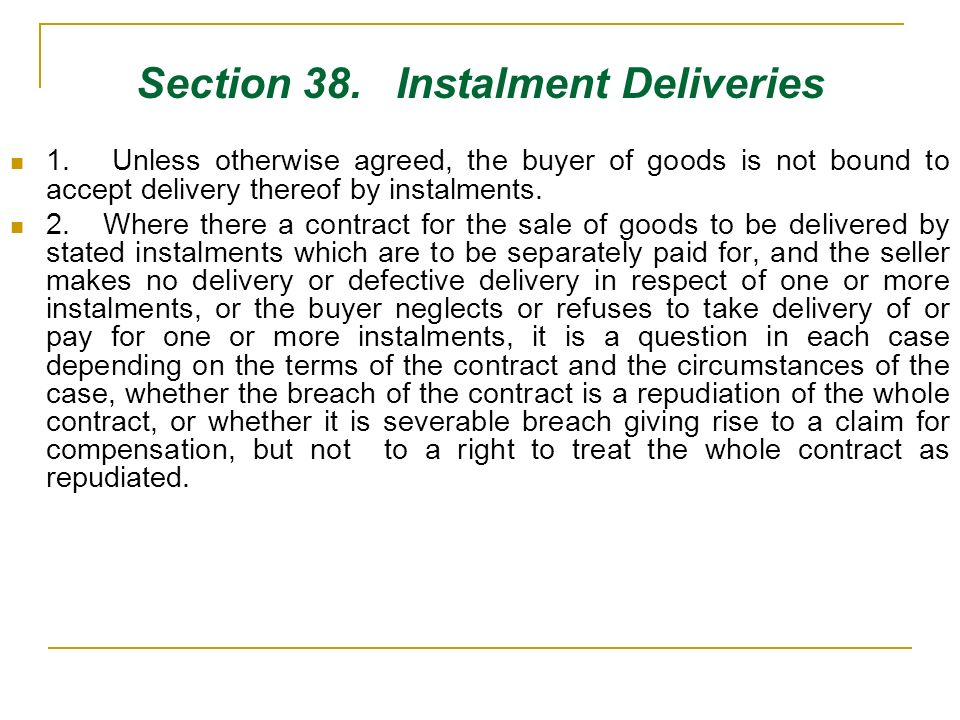 Section 38. Instalment Deliveries