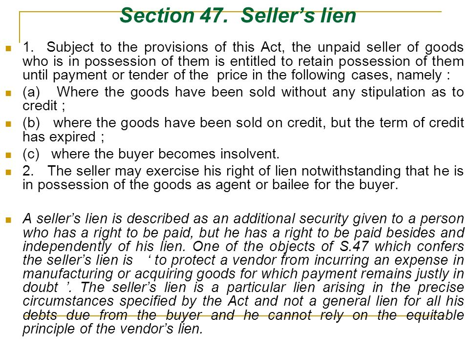 Section 47. Seller's lien