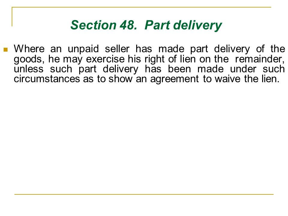 Section 48. Part delivery