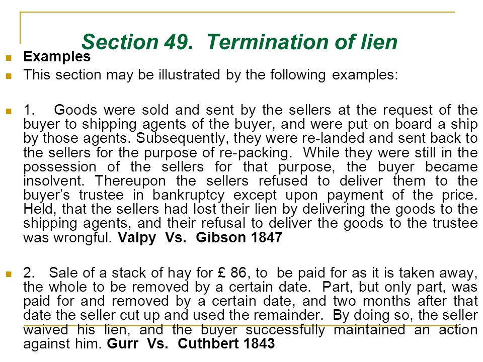 Section 49. Termination of lien