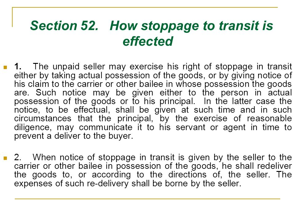 Section 52. How stoppage to transit is effected