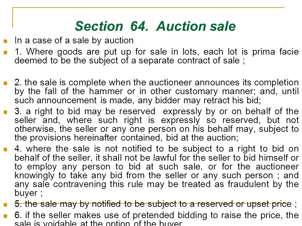 Section 64. Auction sale In a case of a sale by auction