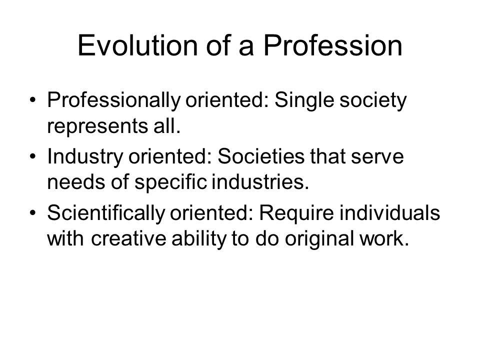 Evolution of a Profession
