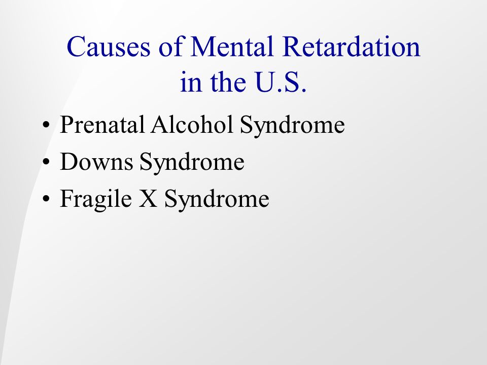 Causes of Mental Retardation in the U.S.