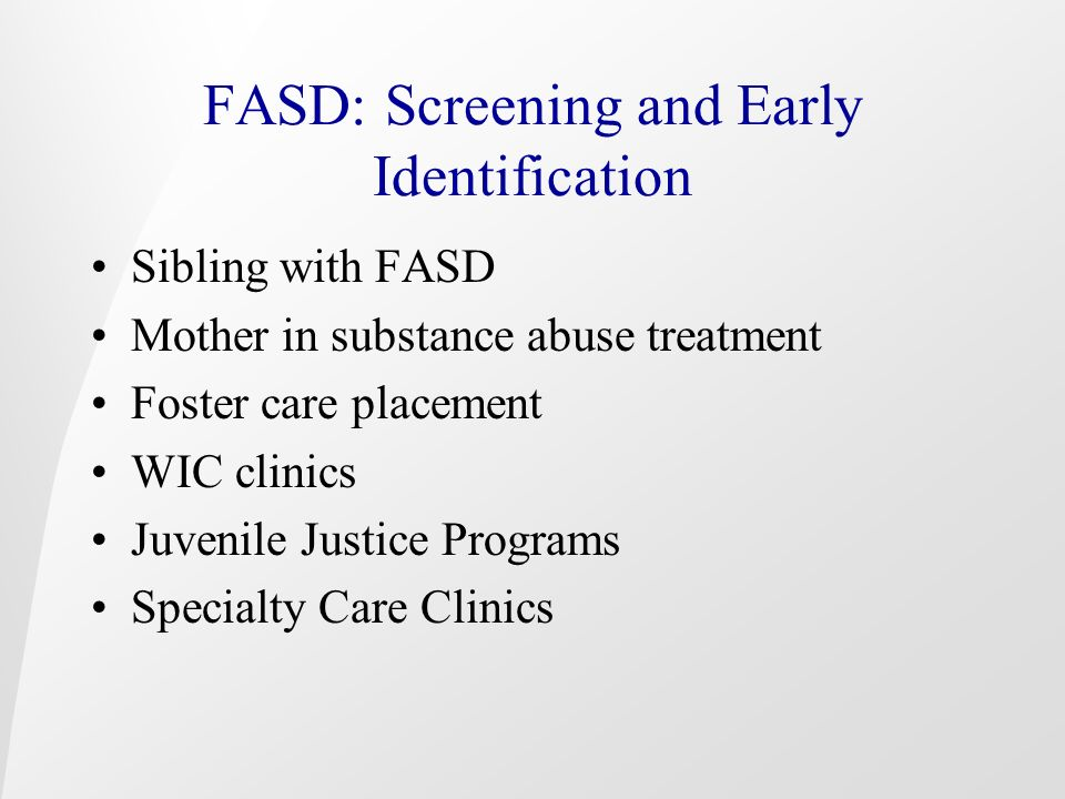 FASD: Screening and Early Identification
