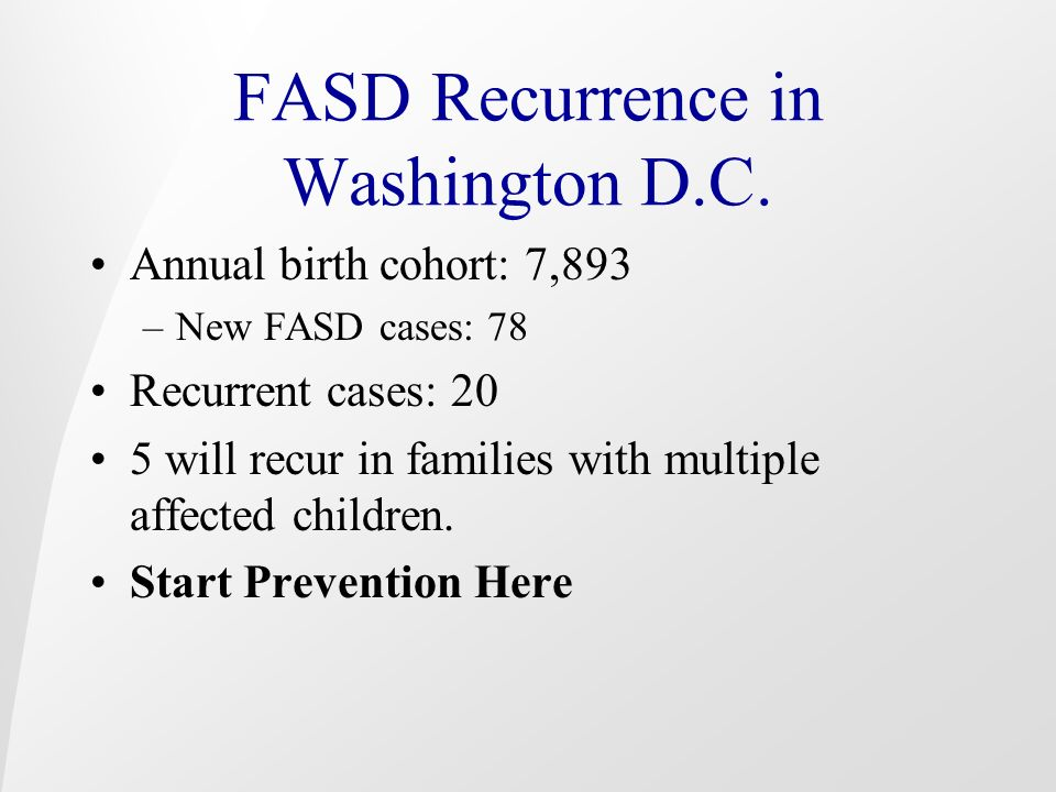 FASD Recurrence in Washington D.C.