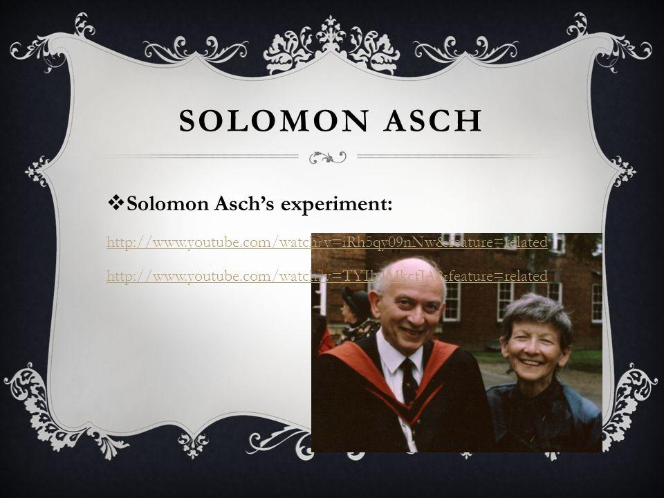 Solomon Asch Solomon Asch's experiment: