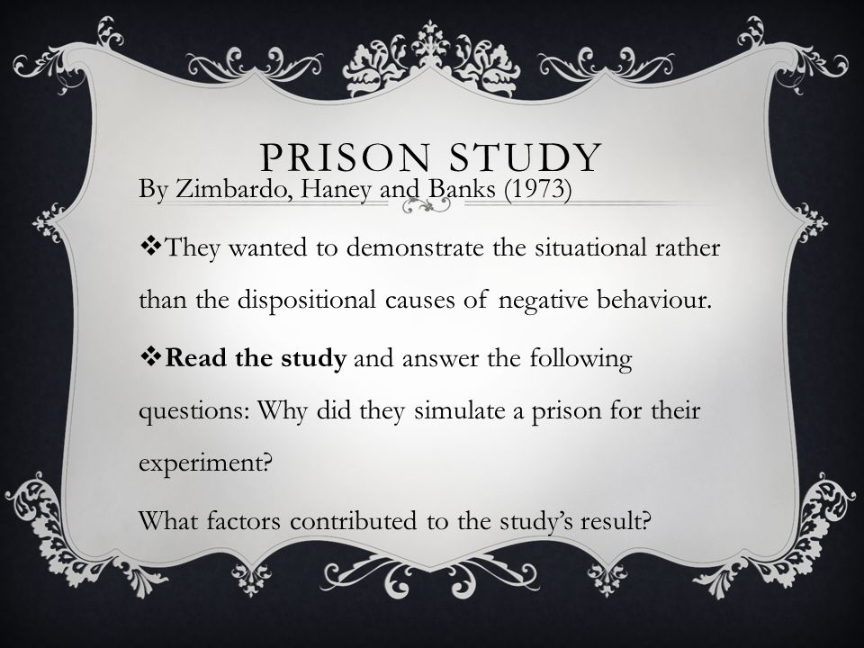 Prison STUDY By Zimbardo, Haney and Banks (1973)