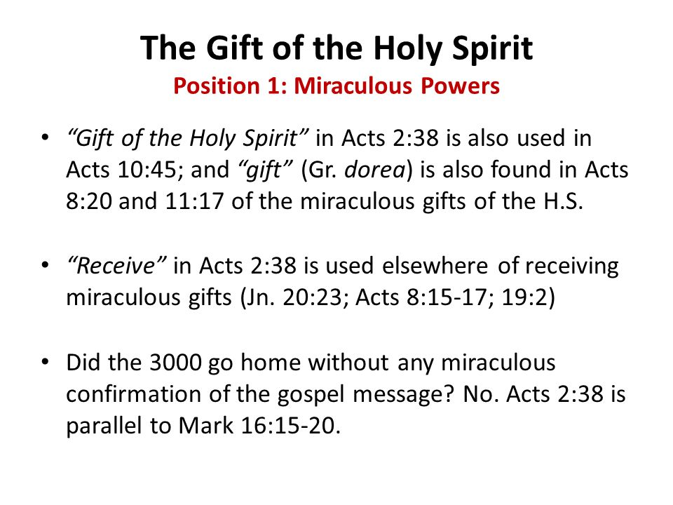 The Gift of the Holy Spirit Position 1: Miraculous Powers