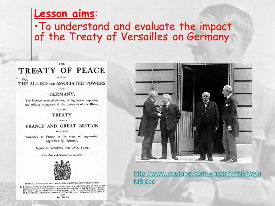 Lesson aims: To understand and evaluate the impact of the Treaty of Versailles on Germany.