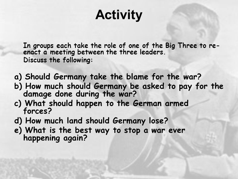 Activity a) Should Germany take the blame for the war