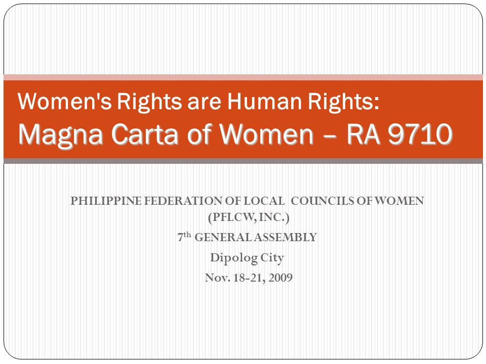 Women s Rights are Human Rights: Magna Carta of Women – RA 9710