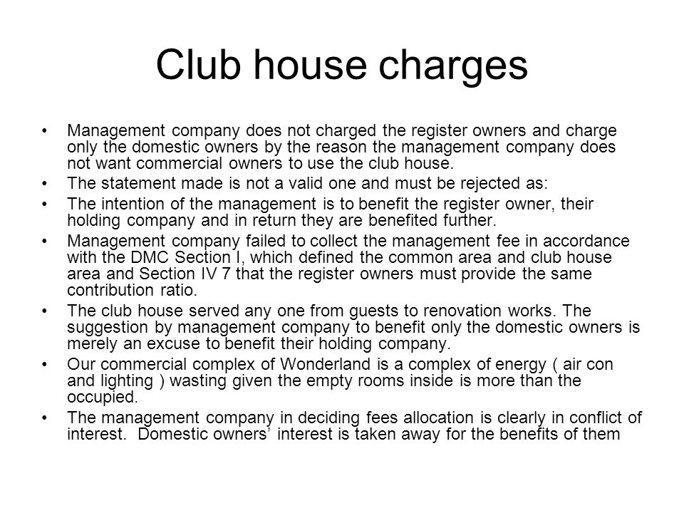 Club house charges