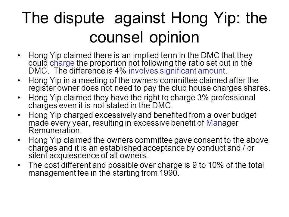 The dispute against Hong Yip: the counsel opinion